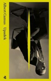 upadek - Upadek - Albert Camus