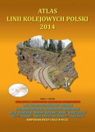 Atlas linii kolejowych Polski 2014 - Atlas linii kolejowych Polski 2014 - Marcin Stiasny