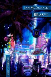 Brasyl - Brasyl - Ian McDonald