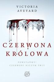 Czerwona Krolowa - Czerwona Królowa - Victoria E. Aveyard