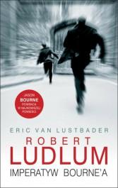 Imperatyw Bournea - Imperatyw Bourne'a - Robert Ludlum