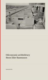 Odczuwanie architektury - Odczuwanie architektury - Steen Eiler Rasmussen
