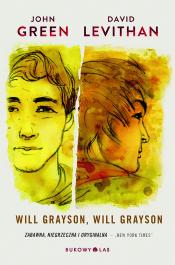 Will Grayson Will Grayson - Will Grayson, Will Grayson - John Green, David Levithan