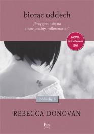 Biorac oddech - Biorąc oddech - Rebecca Donovan