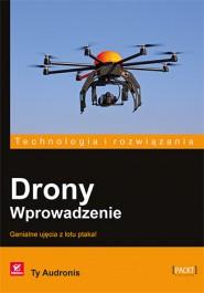 Drony - Drony. Wprowadzenie. Genialne ujęcia z lotu ptaka! - Ty Audronis