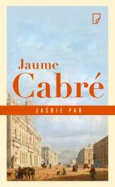 Jasnie pan - Jaśnie pan - Jaume Cabre