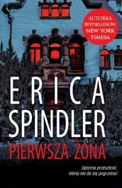 Pierwsza zona - Pierwsza Żona - Erica Spindler