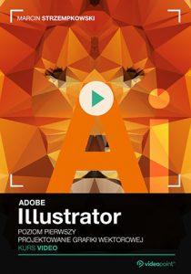 Adobe Illustrator 210x300 - Adobe Illustrator. Kurs video. Poziom pierwszy. Projektowanie grafiki wektorowej