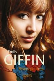 Pewnego dnia - Pewnego dnia - Emily Giffin