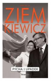 Pycha i upadek - Pycha i upadek - Rafał A. Ziemkiewicz