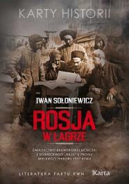 Rosja w lagrze - Rosja w łagrze - Iwan Sołoniewicz