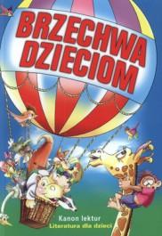 Brzechwa dzieciom - Brzechwa dzieciom - Jan Brzechwa