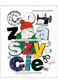 Co za szycie DVD - Co za szycie! + DVD - Anna Maksymiuk-Szymańska
