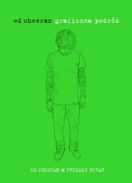 Graficzna podroz - Graficzna podróż - Ed Sheeran, Phillip Butah
