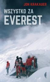 Wszystko za Everest - Wszystko za Everest - Jon Krakauer