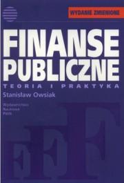 Finanse publiczne. Teoria i praktyka - Finanse publiczne. Teoria i praktyka - Stanisław Owsiak