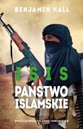 ISIS. Panstwo Islamskie - ISIS. Państwo Islamskie - Benjamin Hall