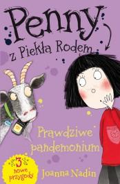 Penny z Piekla Rodem - Penny z Piekła Rodem. Prawdziwe pandemonium Joanna Nadin