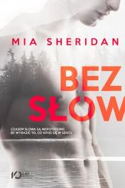 Bez slow - Bez słów Mia Sheridan