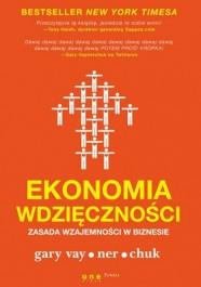 Ekonomia wdziecznosci - Ekonomia wdzięczności Gary Vaynerchuk