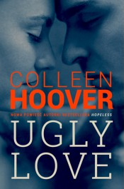 Ugly love - Ugly love Colleen Hoover