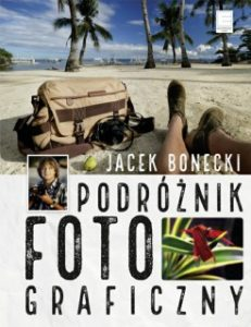 Podroznik fotograficzny 231x300 - Podróżnik fotograficzny Jacek Bonecki