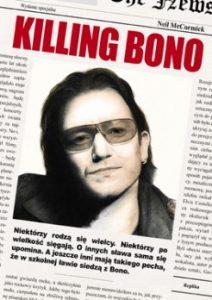 Killing Bono 212x300 - Killing Bono Neil McCormick