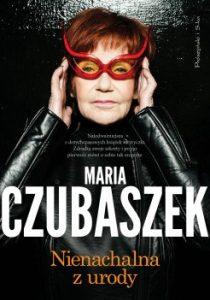 Nienachalna z urody 210x300 - Nienachalna z urody Maria Czubaszek