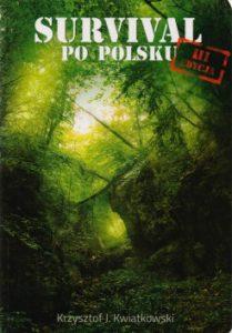 Survival po polsku 209x300 - Survival po polsku Krzysztof J. Kwiatkowski