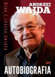Kino i reszta swiata 214x300 - Kino i reszta świata. Autobiografia Andrzej Wajda