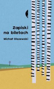 Zapiski na biletach 183x300 - Zapiski na biletach ks. Michał Olszewski