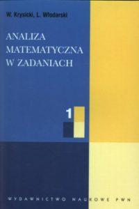 Analiza matematyczna w zadaniach 200x300 - Analiza matematyczna w zadaniach Włodzimierz Krysicki