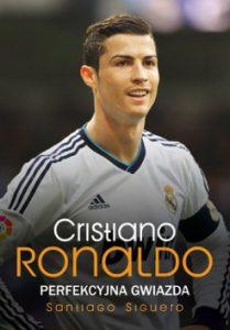 Cristiano Ronaldo 209x300 - Cristiano Ronaldo. Perfekcyjna gwiazda Santiago Siguero