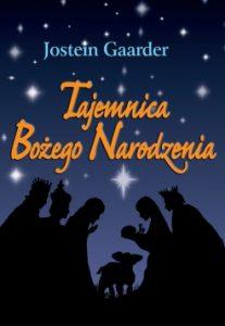 Tajemnica Bozego Narodzenia 207x300 - Tajemnica Bożego Narodzenia Jostein Gaarder