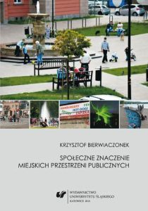 Spoleczne znaczenie miejskich przestrzeni publicznych 210x300 - Społeczne znaczenie miejskich przestrzeni publicznych Krzysztof Bierwiaczonek