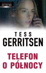 Telefon o polnocy 188x300 - Telefon o północy Tess Gerritsen