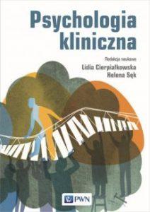 Psychologia kliniczna 212x300 - Psychologia kliniczna  Lidia Cierpiałkowska, Helena Sęk