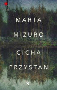 Cicha przystan 190x300 - Cicha przystań Marta Mizuro