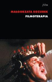 Filmoterapia - Filmoterapia Małgorzata Kozubek