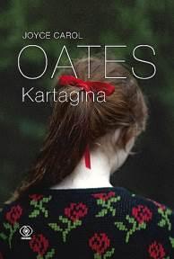 Kartagina - Kartagina Joyce Carol Oates