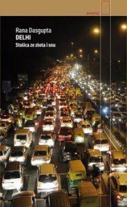 Delhi 184x300 - Delhi. Stolica ze złota i snu Rana Dasgupta