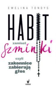 Habit zamiast szminki 189x300 - Habit zamiast szminki, czyli zakonnice zabierają głos Ewelina Tondys