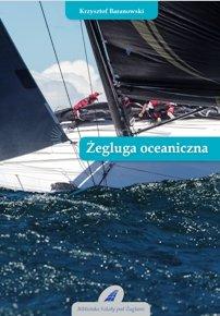 zegluga oceaniczna - Żegluga oceaniczna Krzysztof Baranowski