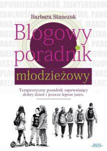 Blogowy poradnik mlodziezowy 214x300 - Blogowy poradnik młodzieżowy Barbara Stańczuk