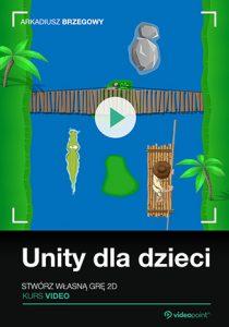 Unity dla dzieci 210x300 - Unity dla dzieci. Stwórz własną grę 2D. Kurs video