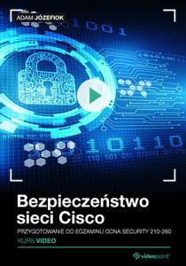Bezpieczenstwo sieci Cisco 210x300 - Bezpieczeństwo sieci Cisco. Przygotowanie do egzaminu CCNA Security 210-260. Kurs video