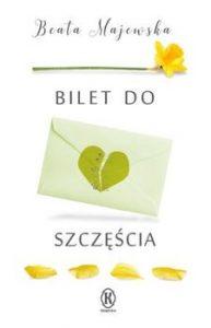 Bilet do szczescia 193x300 - Bilet do szczęścia Beata Majewska