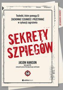 Sekrety szpiegow 210x300 - Sekrety szpiegów. Techniki, które pomogą Ci zachować czujność i przetrwać w sytuacji zagrożenia  Jason Hanson
