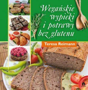 Weganskie wypieki i potrawy bez glutenu 292x300 - Wegańskie wypieki i potrawy bez glutenu Teresa Reimann