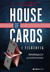 House of Cards i filozofia 210x300 - House of Cards i filozofia. Demokracja jest przereklamowana J. Edward Hackett